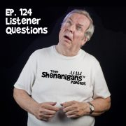 124 Listener Questions